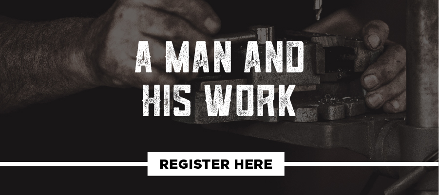Fall 2019_Studies_Register Button_A Man and His Work.jpg