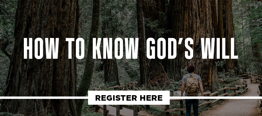 Fall 2019_Studies_Register Button_How to Know God's Will.jpg